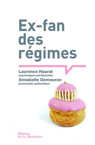 Laurence Haurat et Annabelle Demouron - Ex-fan des régimes.