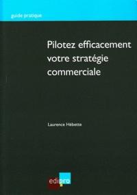 Pilotez efficacement votre stratégie commerciale - Auditez votre structure et optimisez votre efficacité commerciale.pdf