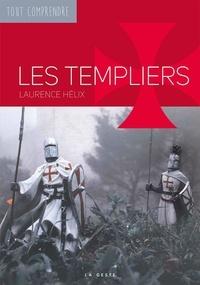 Laurence Hélix - Les templiers.