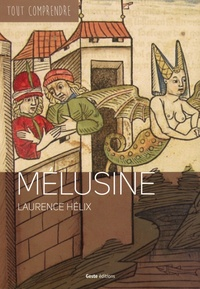 Laurence Hélix - Mélusine.