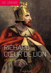 Laurence Hélix - Richard Coeur de Lion.