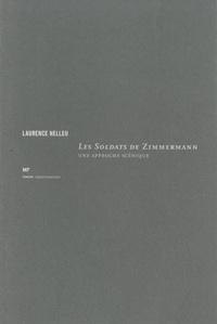 Laurence Helleu - Les soldats de Zimmermann - Une approche scénique.
