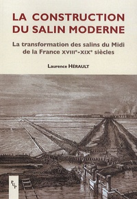 Deedr.fr La construction du salin moderne - La transformation des salins du Midi de la France XVIIIe-XIXe siècles Image