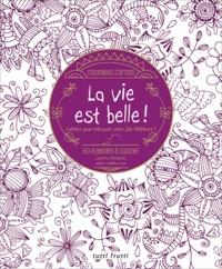 Laurence Hernandez - La vie est belle !.