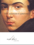 Laurence Huault-Nesme et Isabelle Julia - Ernest Hébert (1817-1908) - Entre romantisme et symbolisme.