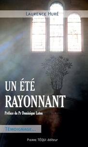 Laurence Huré - Un été rayonnant.