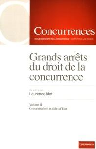 Grands arrêts du droit de la concurrence - Volume 2, Contrôle des concentrations, contrôle des aides dEtat.pdf