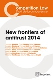 Laurence Idot - New frontiers of antitrust 2014.