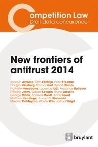 Laurence Idot - New frontiers of antitrust 2014.