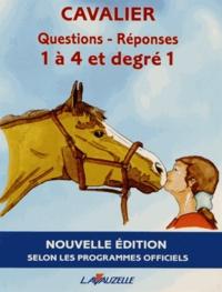 Laurence Jacquey et Patrick Perreau - Questions-Réponses Cavalier 1 à 4 et degré 1 - Manuel d'entraînement aux brevets fédéraux.
