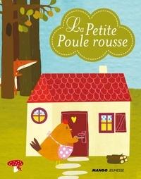 Laurence Jammes - La petite poule rousse.