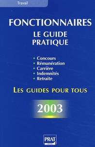Fonctionnaires. Le guide pratique 2003.pdf