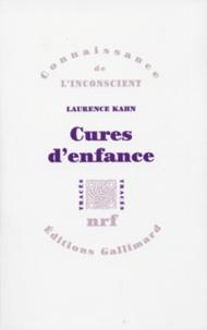 Laurence Kahn - Cures d'enfance.