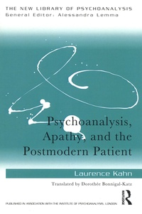 Laurence Kahn - Psychoanalysis, Apathy, and the Postmodern Patient.