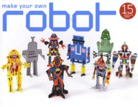 Laurence King Publishing - Make Your Own Robot - 15 punch-out robots.