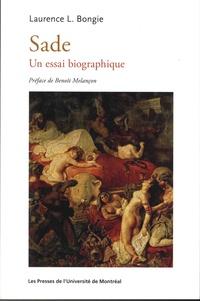 Laurence-L Bongie - Sade - Un essai bibliographique.