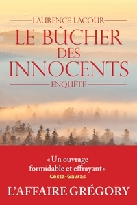 Le bûcher des innocents - Laurence Lacour |