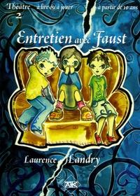 Laurence Landry et Antoine Lalanne - Entretien avec Faust.