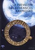 Laurence Larzul - La prévision des échéances karmiques.