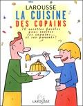 Laurence Laurendon et Lionel Koechlin - La cuisine des copains.