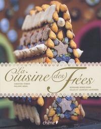 Laurence Laurendon et Gilles Laurendon - La cuisine des Fées - Et Autres Contes Gourmands.