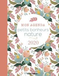 Laurence Laurendon et Pierrette Nardo - Mon agenda Petits bonheurs nature.