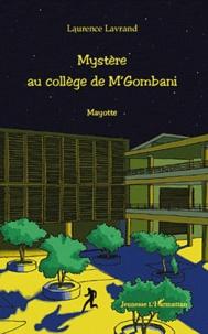 Laurence Lavrand - Mystère au collège de M'Gombani - Mayotte.