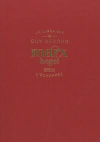Laurence Le Bras - Marx Hegel.