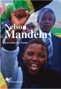 Laurence Le Guen - Nelson Mandela.