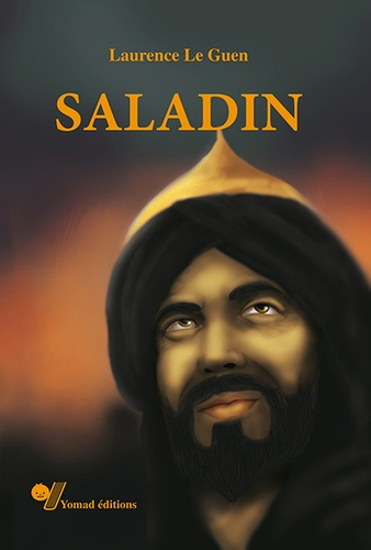 Laurence Le Guen - Saladin.