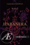 Laurence Lefebvre - Habanera - Roman fantastique.