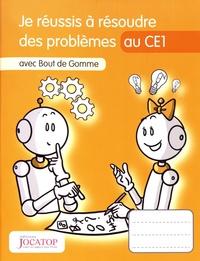 Laurence Lefèvre et Vincent Lefèvre - Je réussis à résoudre des problèmes au CE1 avec Bout de Gomme.