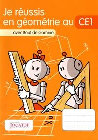 Laurence Lefèvre et Vincent Lefèvre - Je réussis en géométrie au CE1 avec Bout de Gomme.