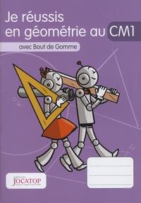 Laurence Lefèvre et Vincent Lefèvre - Je réussis en géométrie au CM1 avec Bout de Gomme.