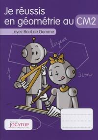 Laurence Lefèvre et Vincent Lefèvre - Je réussis en géométrie au CM2 avec Bout de Gomme.