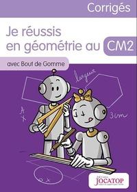 Laurence Lefèvre et Vincent Lefèvre - Je réussis en géométrie au CM2 avec Bout de Gomme - Guide du maitre.