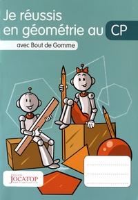 Laurence Lefèvre et Vincent Lefèvre - Je réussis en géométrie au CP avec Bout de Gomme.
