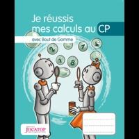 Laurence Lefèvre et Vincent Lefèvre - Je réussis mes calculs au CP avec Bout de Gomme.