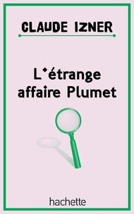 Laurence Lefèvre et Liliane Korb - L'étrange affaire plumet.
