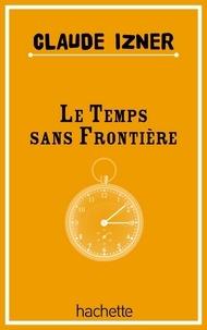 Laurence Lefèvre et Liliane Korb - Temps sans frontieres.