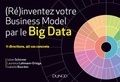 Laurence Lehmann-Ortega - (Ré)inventez votre business model par le Big Data.