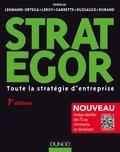 Laurence Lehmann-Ortega et Frédéric Leroy - Strategor - 7e éd. - Toute la stratégie d'entreprise.
