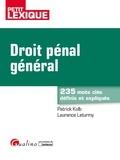 Laurence Leturmy et Patrick Kolb - Droit pénal général.
