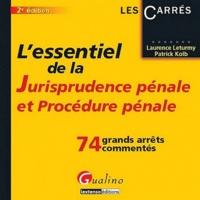 Laurence Leturmy et Patrick Kolb - L'essentiel de la jurisprudence pénale et Procédure pénale.
