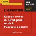 Laurence Leturmy et Patrick Kolb - L'essentiel des Grands arrêts de Droit pénal et de la Procédure pénale.