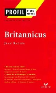 Laurence Lévy-Delpla - Profil - Racine (Jean) : Britannicus - Analyse littéraire de l'oeuvre.