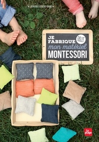 Laurence Loiseau-David - Je fabrique mon matériel Montessori - Do it yourself !.