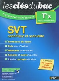 Laurence Lossouarn et Marie Defour - SVT Tle S enseignement spécifique et spécialité - Tout pour réussir l'épreuve.