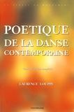 Laurence Louppe - Poétique de la danse contemporaine.