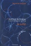 Laurence Louppe - Poétique de la danse contemporaine - La suite.